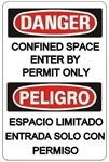 DANGER/PELIGRO CONFINED SPACE ENTER BY PERMIT ONLY, Bilingual Sign - Choose 10 X 14 - 14 X 20, Self Adhesive Vinyl, Plastic or Aluminum.