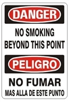 DANGER/PELIGRO NO SMOKING BEYOND THIS POINT, Bilingual Signs - Choose 10 X 14 - 14 X 20, Self Adhesive Vinyl, Plastic or Aluminum.