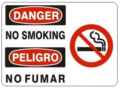 DANGER/PELIGRO NO SMOKING, Bilingual (w/graphic) Sign Choose 10 X 14 - 14 X 20, Self Adhesive Vinyl, Plastic or Aluminum.