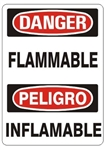 DANGER/PELIGRO FLAMMABLE, Bilingual Sign - Choose 10 X 14 - 14 X 20, Self Adhesive Vinyl, Plastic or Aluminum.