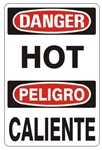 DANGER/PELIGRO HOT, Bilingual Sign - Choose 10 X 14 - 14 X 20, Self Adhesive Vinyl, Plastic or Aluminum.