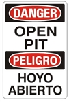 DANGER/PELIGRO OPEN PIT, Bilingual Sign - Choose 10 X 14 - 14 X 20, Self Adhesive Vinyl, Plastic or Aluminum.