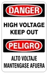 DANGER/PELIGRO HIGH VOLTAGE KEEP OUT, Bilingual Sign - Choose 10 X 14 - 14 X 20, Self Adhesive Vinyl, Plastic or Aluminum.