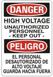 DANGER/PELIGRO HIGH VOLTAGE UNAUTHORIZED PERSONNEL KEEP OUT, Bilingual Sign - Choose 10 X 14 - 14 X 20, Self Adhesive Vinyl, Plastic or Aluminum.