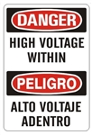 DANGER/PELIGRO HIGH VOLTAGE WITHIN, Bilingual Sign - Choose 10 X 14 - 14 X 20, Self Adhesive Vinyl, Plastic or Aluminum.