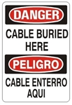 DANGER/PELIGRO CABLE BURIED HERE, Bilingual Sign - Choose 10 X 14 - 14 X 20, Self Adhesive Vinyl, Plastic or Aluminum.