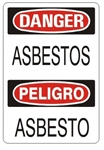 DANGER/PELIGRO ASBESTOS, Bilingual Sign - Choose 10 X 14 - 14 X 20, Self Adhesive Vinyl, Plastic or Aluminum.
