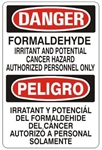 Danger/Peligro Formaldehyde, Cancer Hazard, Authorized Personnel Only, Bilingual Sign - Choose 10 X 14 - 14 X 20, Self Adhesive Vinyl, Plastic or Aluminum.