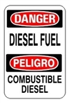 DANGER/PELIGRO DIESEL FUEL, Bilingual Sign - Choose 10 X 14 - 14 X 20, Self Adhesive Vinyl, Plastic or Aluminum.