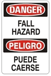 DANGER/PELIGRO FALL HAZARD, Bilingual Sign - Choose 10 X 14 - 14 X 20, Self Adhesive Vinyl, Plastic or Aluminum.