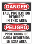 DANGER/PELIGRO FALL PROTECTION REQUIRED IN THIS AREA, Bilingual Sign - Choose 10 X 14 - 14 X 20, Self Adhesive Vinyl, Plastic or Aluminum.