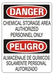 DANGER/PELIGRO CHEMICAL STORAGE AREA AUTHORIZED PERSONNEL ONLY, Bilingual Sign - Choose 10 X 14 - 14 X 20, Self Adhesive Vinyl, Plastic or Aluminum.