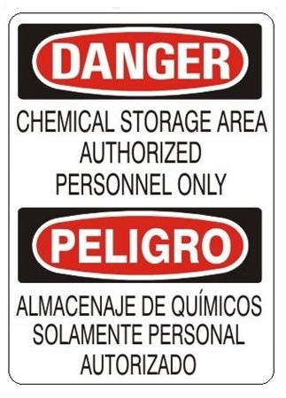 Bilingual Danger Chemical Storage Area Authorized