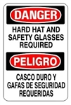 DANGER/PELIGRO HARD HAT AND SAFETY GLASSES REQUIRED Bilingual Sign - Choose 10 X 14 - 14 X 20, Self Adhesive Vinyl, Plastic or Aluminum.