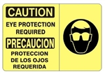 CAUTION EYE PROTECTION REQUIRED (Symbol) Bilingual Sign - Choose 10 X 14 - 14 X 20, Self Adhesive Vinyl, Plastic or Aluminum.