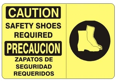 CAUTION / PRECAUCION SAFETY SHOES REQUIRED Bilingual Sign - Choose 10 X 14 - 14 X 20, Self Adhesive Vinyl, Plastic or Aluminum.