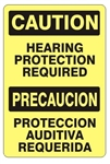 CAUTION HEARING PROTECTION REQUIRED Bilingual Safety Sign - Choose 10 X 14 - 14 X 20, Self Adhesive Vinyl, Plastic or Aluminum.