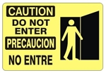 CAUTION/PRECAUCION DO NOT ENTER Bilingual Sign - Choose 10 X 14 - 14 X 20, Self Adhesive Vinyl, Plastic or Aluminum.
