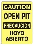 CAUTION OPEN PIT Bilingual Safety Sign - Choose 10 X 14 - 14 X 20, Self Adhesive Vinyl, Plastic or Aluminum.