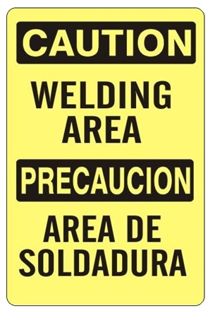 CAUTION WELDING AREA Bilingual Safety Sign - Choose 10 X 14 - 14 X 20, Self Adhesive Vinyl, Plastic or Aluminum.