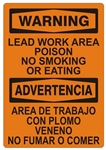 WARNING LEAD WORK AREA, POISON, NO SMOKING OR EATING, Bilingual Safety Sign - Choose 10 X 14 - 14 X 20, Self Adhesive Vinyl, Plastic or Aluminum.