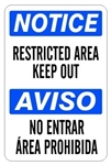 NOTICE/AVISO RESTRICTED AREA KEEP OUT Bilingual Sign - Choose 10 X 14 - 14 X 20, Self Adhesive Vinyl, Plastic or Aluminum.
