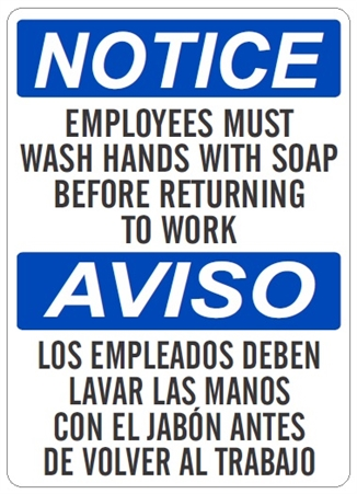 Bilingual Notice Employees Must Wash Hands With Soap Before Returning To Work Sign - Choose 10 X 14 - 14 X 20, Self Adhesive Vinyl, Plastic or Aluminum.