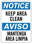 NOTICE/AVISO KEEP AREA CLEAN Bilingual Signs - Choose 10 X 14 - 14 X 20, Self Adhesive Vinyl, Plastic or Aluminum.