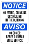 NOTICE/AVISO NO EATING DRINKING OR SMOKING IN THIS BUILDING Bilingual Sign - Choose 10 X 14 - 14 X 20, Self Adhesive Vinyl, Plastic or Aluminum.