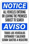 NOTICE/AVISO ALL VEHICLES ENTERING OR LEAVING THE PREMISES SUBJECT TO SEARCH Sign Bilingual Sign - Choose 10 X 14 - 14 X 20, Self Adhesive Vinyl, Plastic or Aluminum.