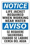 NOTICE LIFE JACKET REQUIRED WHEN WORKING NEAR WATER Bilingual Sign - Choose 10 X 14 - 14 X 20, Self Adhesive Vinyl, Plastic or Aluminum.