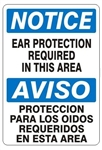 NOTICE EAR PROTECTION REQUIRED IN THIS AREA Bilingual Sign - Choose 10 X 14 - 14 X 20, Self Adhesive Vinyl, Plastic or Aluminum.