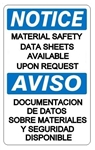 Notice Material Safety Data Sheets Available Upon Request Bilingual Sign - Choose 10 X 14 - 14 X 20, Self Adhesive Vinyl, Plastic or Aluminum.