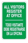 ALL VISITORS REGISTER AT OFFICE Bilingual Sign - Choose 10 X 14 - 14 X 20, Self Adhesive Vinyl, Plastic or Aluminum.