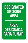 DESIGNATED SMOKING AREA Bilingual Sign - Choose 10 X 14 - 14 X 20, Self Adhesive Vinyl, Plastic or Aluminum.