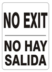 Bilingual NO EXIT Sign - Choose 10 X 14 - 14 X 20, Self Adhesive Vinyl, Plastic or Aluminum.