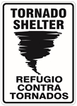 Bilingual Spanish, TORNADO SHELTER Sign - Choose 10 X 14 - 14 X 20, Self Adhesive Vinyl, Plastic or Aluminum.
