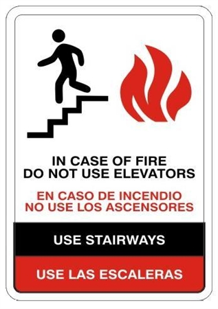 Bilingual In Case Of Fire Do Not Use Elevators For Exit, Use Stairs Sign - Choose 10 X 14 - 14 X 20, Self Adhesive Vinyl, Plastic or Aluminum.