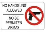 Bilingual NO HANDGUNS ALLOWED Security Sign - Choose 10 X 14 - 14 X 20, Self Adhesive Vinyl, Plastic or Aluminum.