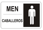 Bilingual MEN's Restroom Sign - Choose 10 X 14 - 14 X 20, Self Adhesive Vinyl, Plastic or Aluminum.