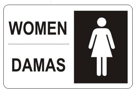 Bilingual, WOMEN RESTROOM, Signs