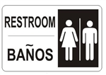 Bilingual RESTROOM Sign - Choose 10 X 14 - 14 X 20, Self Adhesive Vinyl, Plastic or Aluminum.
