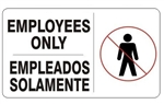 Bilingual EMPLOYEES ONLY Symbol Sign - Choose 10 X 14 - 14 X 20, Self Adhesive Vinyl, Plastic or Aluminum.