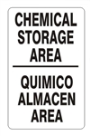 Bilingual CHEMICAL STORAGE AREA Sign - Choose 10 X 14 - 14 X 20, Pressure Sensitive Vinyl, Plastic or Aluminum.