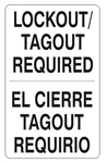 Bilingual LOCKOUT TAGOUT REQUIRED Sign - Choose 10 X 14 - 14 X 20, Self Adhesive Vinyl, Plastic or Aluminum.