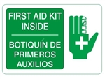 Bilingual FIRST AID KIT INSIDE (w/graphic) Sign - Choose 10 X 14 - 14 X 20, Self Adhesive Vinyl, Plastic or Aluminum.
