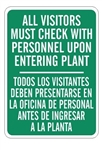 ALL VISITORS MUST CHECK WITH PERSONNEL UPON ENTERING PLANT, Bilingual Sign - Choose 10 X 14 - 14 X 20, Self Adhesive Vinyl, Plastic or Aluminum.