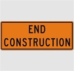 60 x 24 END CONSTRUCTION Sign, Choose Engineer Grade, High Intensity or Diamond Grade Reflective Aluminum