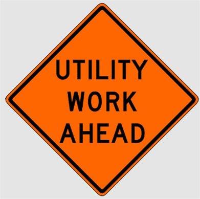 Utility Work Ahead Traffic Sign