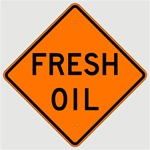 FRESH OIL Sign - Choose 30 x 30, 36 X 36 or 48 X 48 Engineer Grade, High Intensity or Diamond Grade Reflective Aluminum